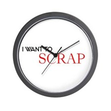 I want to Scrap Wall Clock