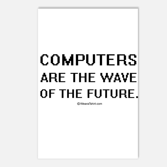 Computers are the wave ~  Postcards (Package of 8)