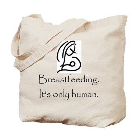 Breastfeeding. It's only Hum Tote Bag
