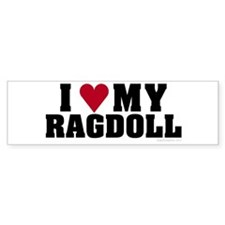 I Love My Ragdoll Bumper Bumper Sticker