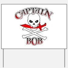 Captain Bob Yard Sign