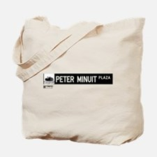 Peter Minuit Plaza in NY Tote Bag