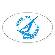 BORN TO WINDSURF Oval Decal