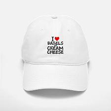 I Love Bagels and Cream Cheese Baseball Baseball Baseball Cap