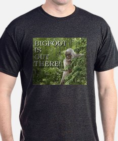 T-Shirt/ Bigfoot is out there