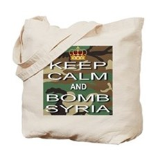 Keep Calm and Bomb Syria Tote Bag
