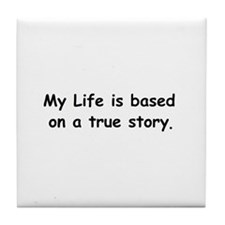 My Life Tile Coaster