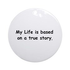 My Life Ornament (Round)