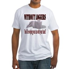 Without Loggers Shirt