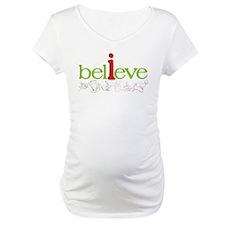 i believe Shirt