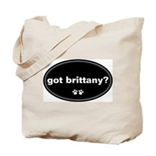 Got Brittany? Tote Bag