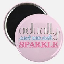 Real Men Don't Sparkle Magnet
