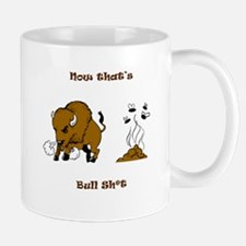 Now That's Bull shit Mug