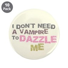"""Don't Need a Vampire 3.5"""" Button (10 pack)"""