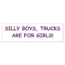 Trucks Are For Girls Bumper Bumper Sticker