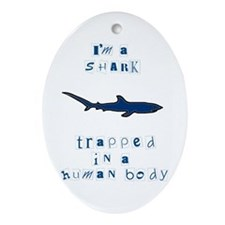I'm a Shark Oval Ornament