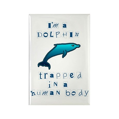 I'm a Dolphin Rectangle Magnet