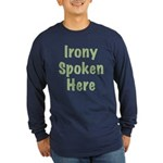 Irony Long Sleeve Dark T-Shirt