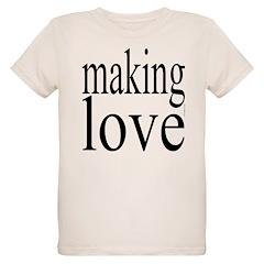 7001. making love T-Shirt