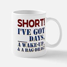 SHORT! Mug