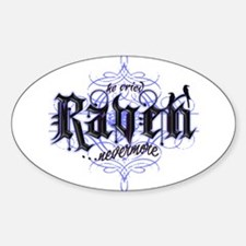 And the Raven Said... Oval Decal