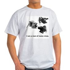 man of many vices T-Shirt