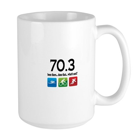 70.3 been there.. done that.. Large Mug