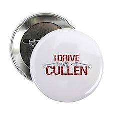 "Drive Like a Cullen 2.25"" Button"