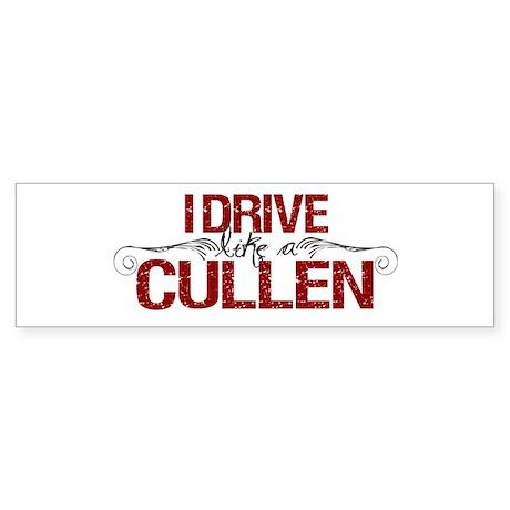 Drive Like a Cullen Bumper Sticker