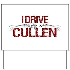 Drive Like a Cullen Yard Sign