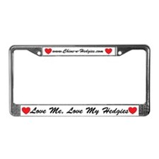 Love Me, Love My Hedgies License Plate Frame