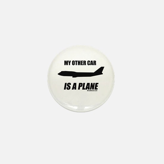 My Other Car is a Plane Mini Button