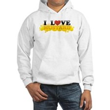I Love Mustard Hoodie