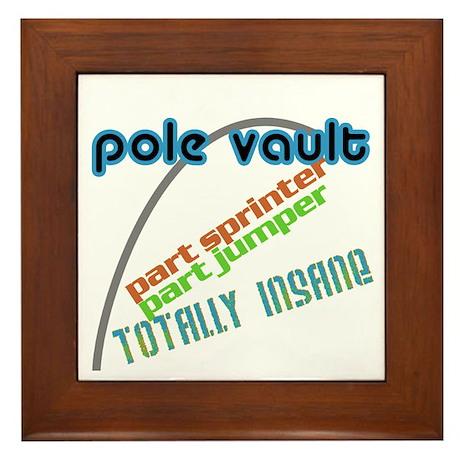 Pole Vault Insane Framed Tile