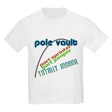 Pole Vault Insane T-Shirt