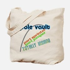 Pole Vault Insane Tote Bag