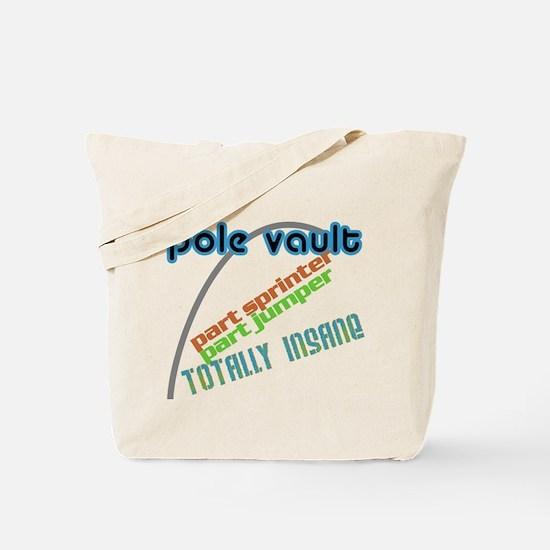 Pole Vault Insane Tote Bag