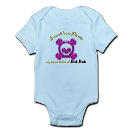 I Must Be a Pirate Infant Bodysuit