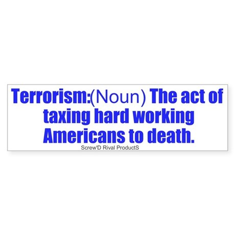 anti-obama anti-taxes - Bumper Sticker