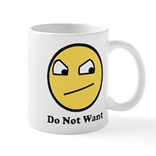 Awesome Do Not Want Mug