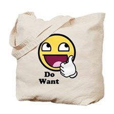 Do Want Awesome Tote Bag