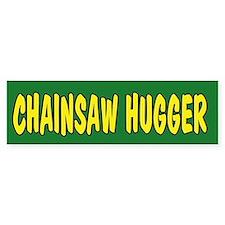 Chainsaw Hugger Bumper Bumper Sticker