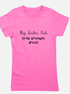 Big sisters rule, little bro T-Shirt