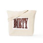 Dirty 3-D Brown Tote Bag