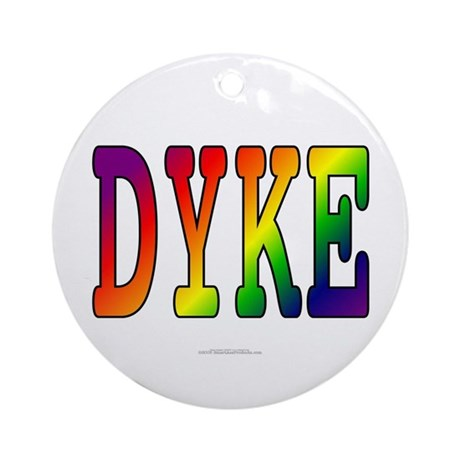 Dyke (ceramic keepsake, round)