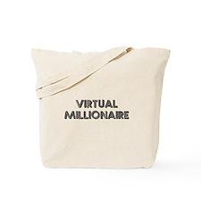Virtual Millionaire Tote Bag