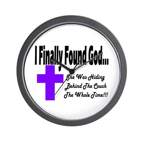Found God SHE Couch plain Wall Clock