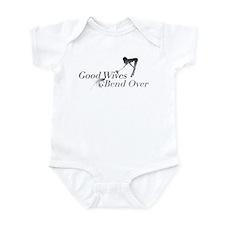 Good Wives Bend Over Infant Bodysuit