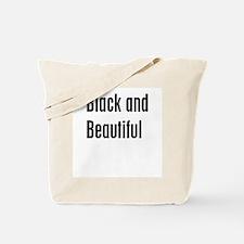 Black and Beautiful Tote Bag