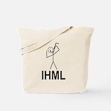 IHML-I Hate My Life Tote Bag